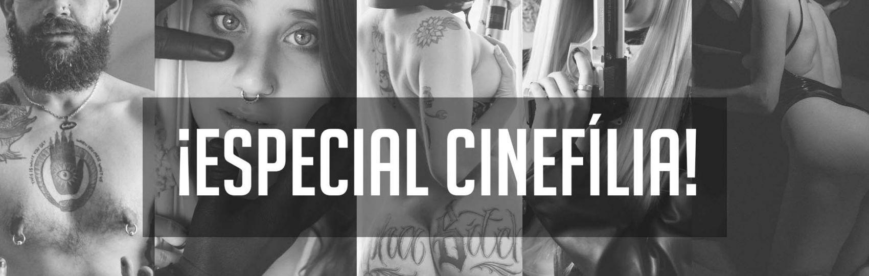 ¡Especial Cinefília!